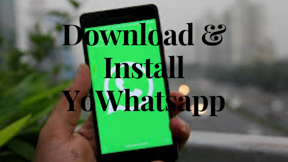 How to Download and Install YoWhatsapp on Iphone